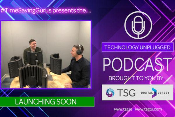 #TimeSavingGurus imminent launch of TSG Podcast – 'Technology Unplugged'